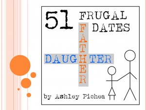 51 Frugal Father Daughter Dates eBook
