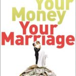 Book Review: Your Money, Your Marriage by Cherie & Brian Lowe